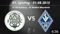 FC 08 Homburg vs. SV Waldhof Mannheim 07 1. Spieltag 15/16