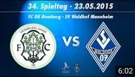 FC 08 Homburg vs. SV Waldhof Mannheim 07 34. Spieltag 14/15
