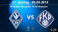 SV Waldhof Mannheim 07 vs. FK 03 Pirmasens 31. Spieltag 14/15