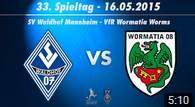SV Waldhof Mannheim 07 vs. VfR Wormatia Worms 33. Spieltag 14/15